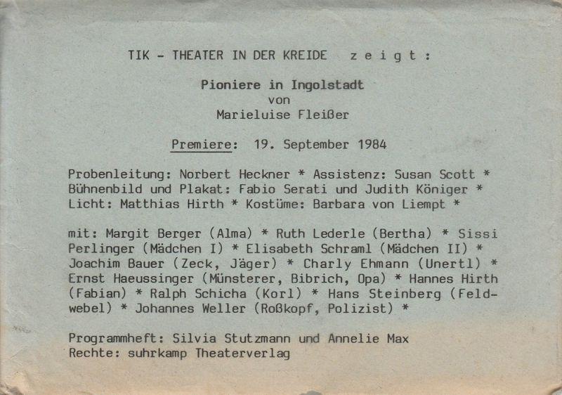 TIK - Theater in der Kreide, Silvia Stutzmann, Annelie Max Programmheft Pioniere in Ingolstadt von Marieluise Fleißer. Premiere 19. September 1984