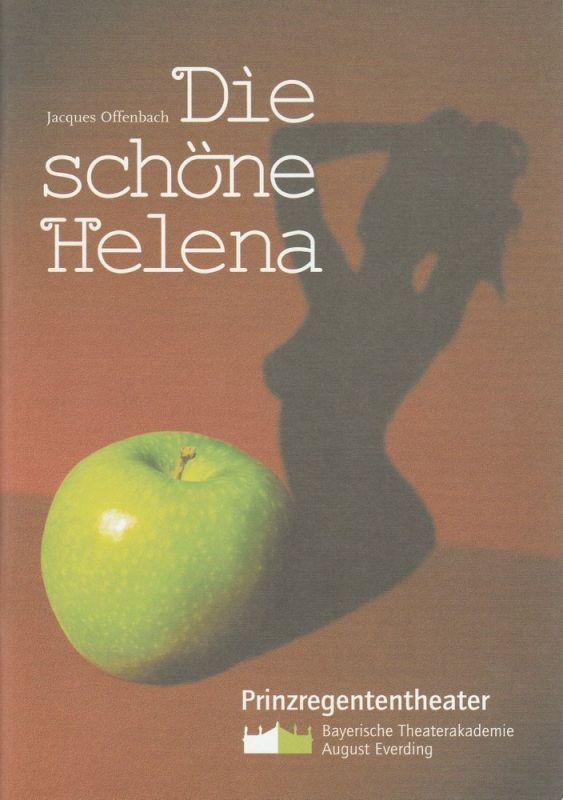 Bayerische Theaterakademie August Everding, Thomas Siedhoff, Georg Tiefenbach Programmheft Die schöne Helena. Premiere 14. Februar 2004 im Prinzregententheater