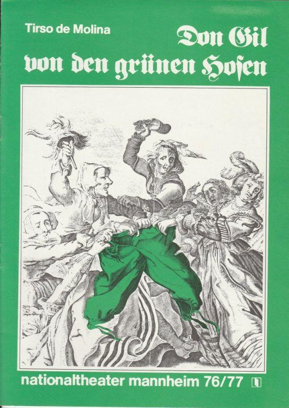 Nationaltheater Mannheim, Arnold Petersen, Rainer Mennicken Programmheft Don Gil von den grünen Hosen. Spielzeit 1977 / 78
