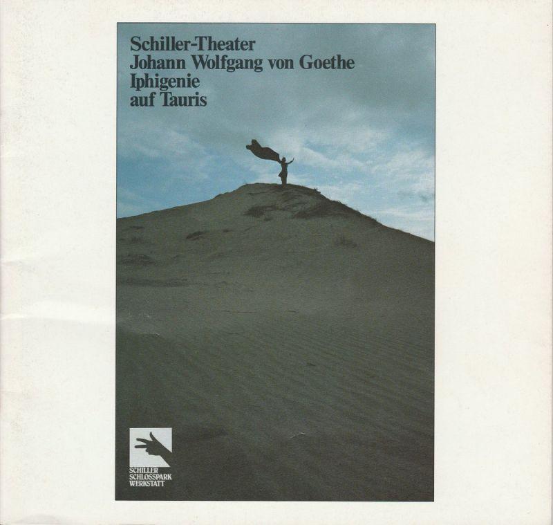 Schiller Theater Berlin, Staatliche Schauspielbühnen Berlin, Boy Gobert, Horst Laube Programmheft Iphigenie auf Tauris von Johann Wolfgang Goethe. Premiere 31. Oktober 1981 Spielzeit 1981 / 82