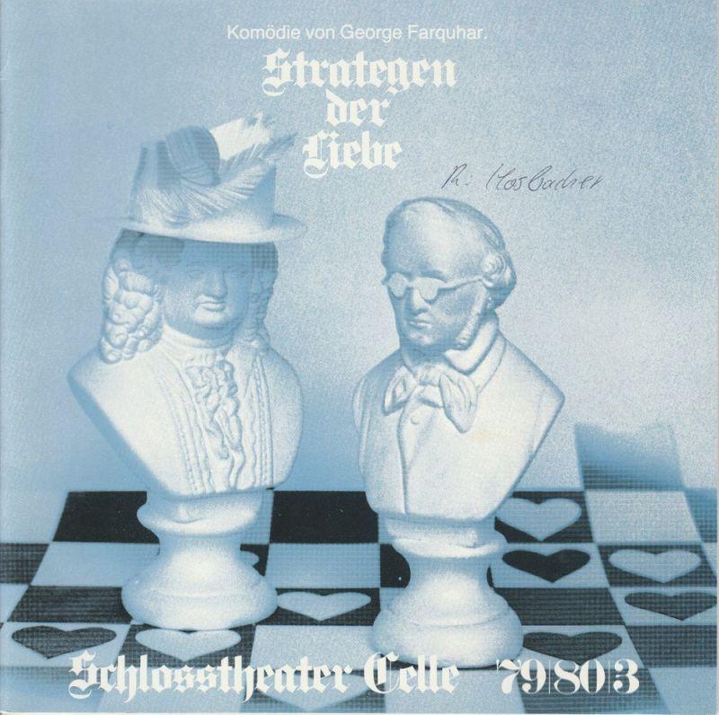 Schlosstheater Celle, Eberhard Johow, Jürgen Fuhrmann Programmheft Strategen der Liebe von George Farquhar. Premeire 20.10.1979 Spielzeit 1979 / 80 Heft 3