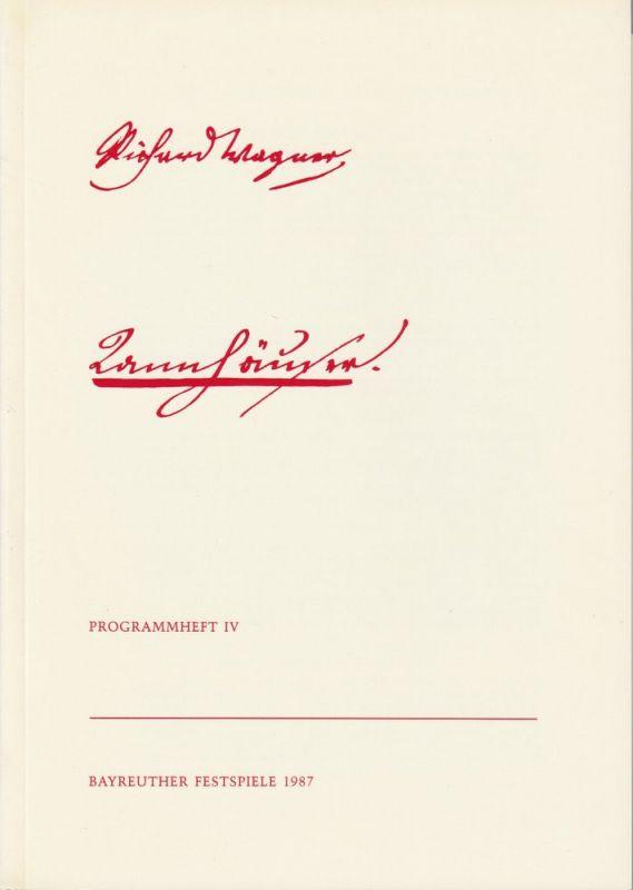 Bayreuther Festspiele, Wolfgang Wagner, Matthias Theodor Vogt Programmheft IV TANNHÄUSER von Richard Wagner Bayreuther Festspiele 1987