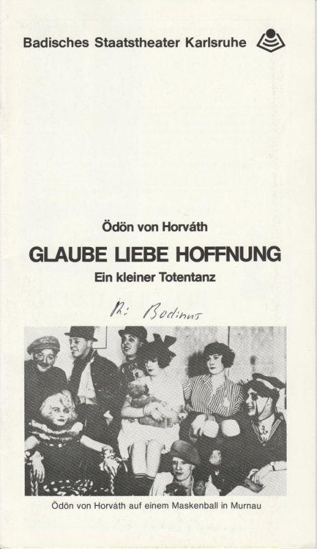 Badisches Staatstheater Karlsruhe, Peter Wilcke Programmheft Glaube Liebe Hoffnung. Spielzeit 1983 / 84 Schauspiel Heft Nr. 1