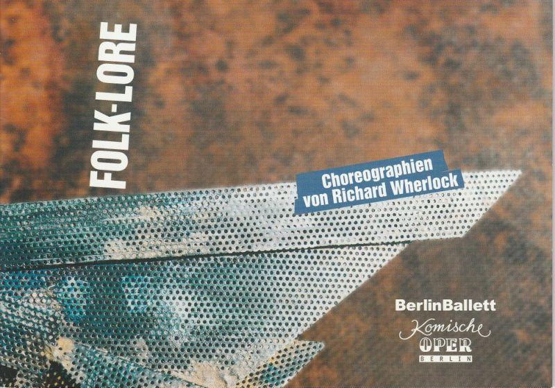 Komische Oper Berlin, Albert Kost, Franz-Peter Kothes, Wolfgang Hilse ( Probenfotos ) Programmheft Folk-Lore Lore / Up Country ( Uraufführung ) / Stetl. Premiere 21. Mai 2000