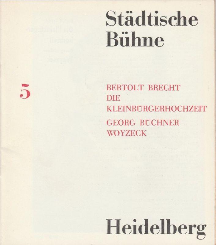 Städtische Bühne Heidelberg, Hans Peter Doll, Wolfram Viehweg, Christian Schieckel Programmheft Die Kleinbürgerhochzeit / Woyzeck Spielzeit 1963 / 64 Heft 5