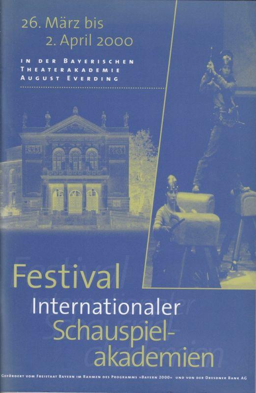Bayerische Theaterakademie August Everding, Katja Langenbach, Gerda Marko Programmheft Festival internationaler Schauspielakademien 26. März bis 2. April 2000