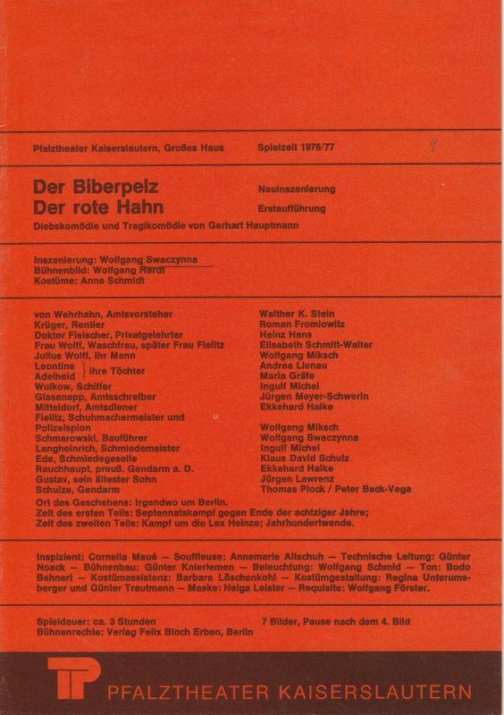 Pfalztheater Kaiserslautern, Wolfgang Blum, Peter Back-Vega Programmheft Der Biberpelz / Der rote Hahn. Spielzeit 1976 / 77 Heft 9