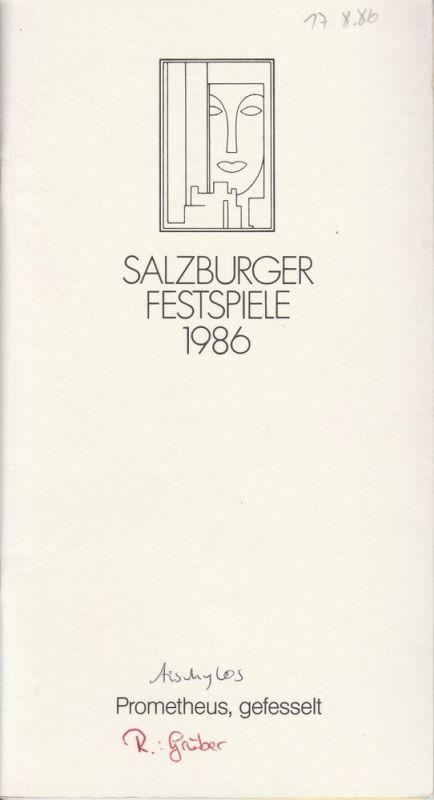 Salzburger Festspiele 1986 Programmheft Aischylos: Prometheus, gefesselt. Übertragen von Peter Handke. Uraufführung 17.August 1986 Felsenreitschule