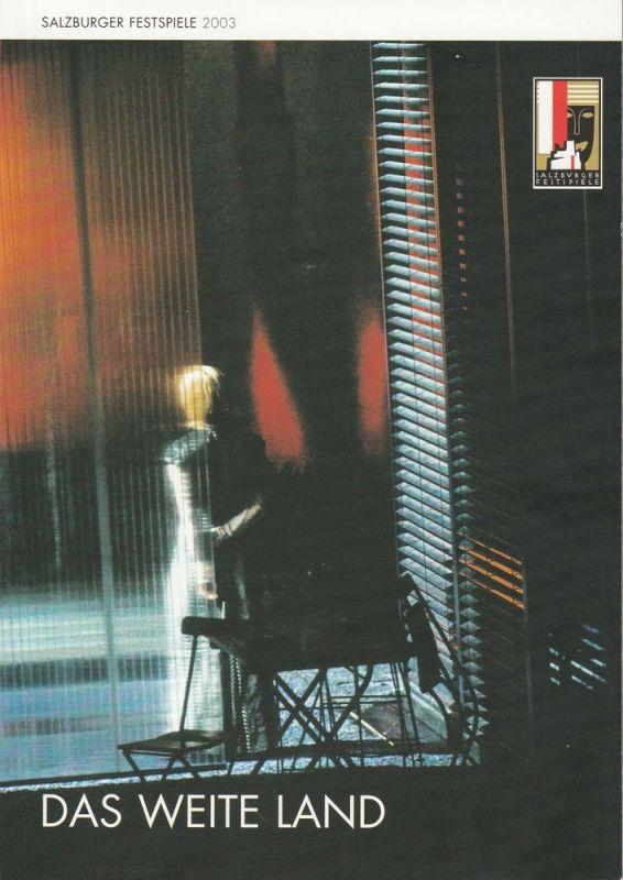 Salzburger Festspiele 2003, Helga Rabl-Stadler, Jürgen Flimm, Wolfgang Wiens Programmheft Das weite Land von Arthur Schnitzler. Premiere 15. August 2002. Wiederaufnahme 28. Juli 2003