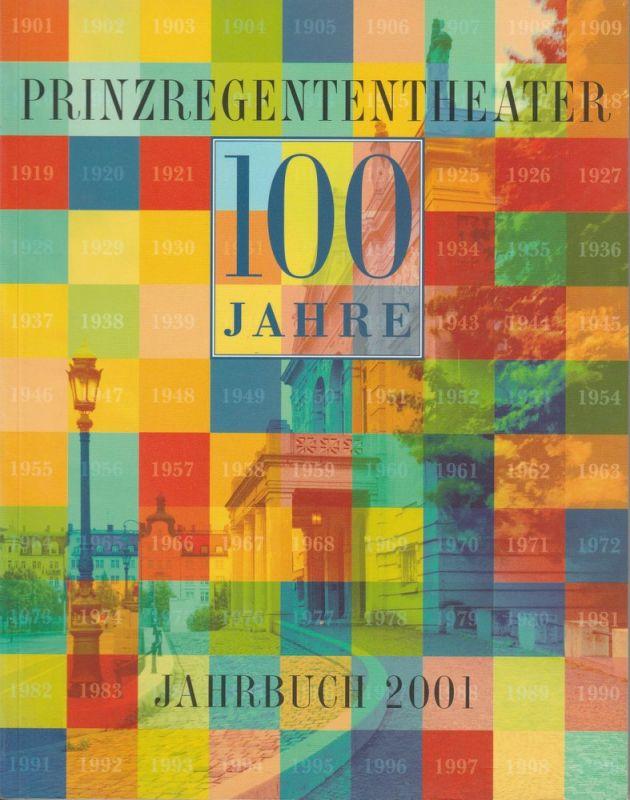 Bayerische Theaterakademie August Everding im Prinzregententheater, Hellmuth Matiasek, Adrian Prechtel, u.a. Prinzregententheater Jahrbuch 2001