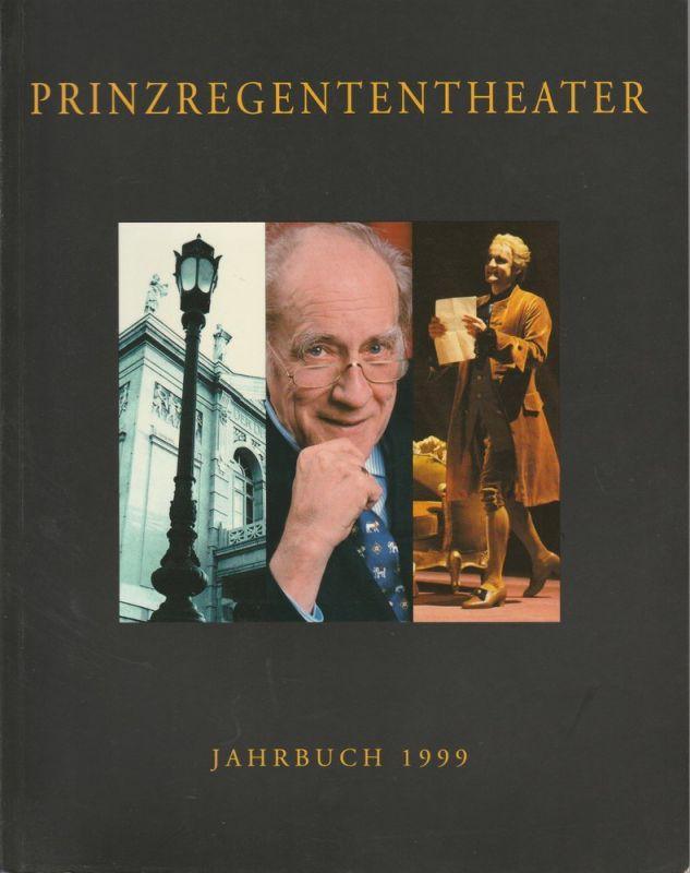 Bayerische Theaterakademie August Everding im Prinzregententheater, August Everding, Christine Reif, Robert Braunmüller, Adrian, Prechtel, u.a. Prinzregententheater Jahrbuch 1999