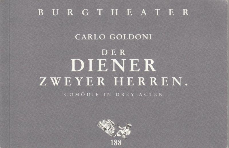 Burgtheater Wien, Konrad Kuhn, Hermann Beil Programmheft Der Diener zweyer Herren von Carlo Goldoni Premiere 31. Oktober 1997 Spielzeit Burgtheater 1997 / 1998 Programmbuch Nr. 188