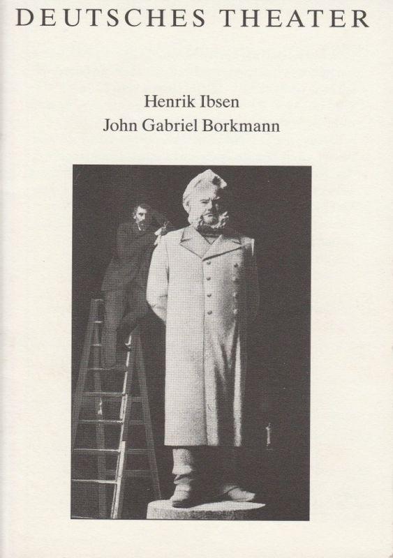 Deutsches Theater / Kammerspiele, Dieter Mann, Susanne Thelemann, Thomas Martin Programmheft John Gabriel Borkmann von Henrik Ibsen Premiere 21. Dezember 1990Spielzeit 1990 / 91