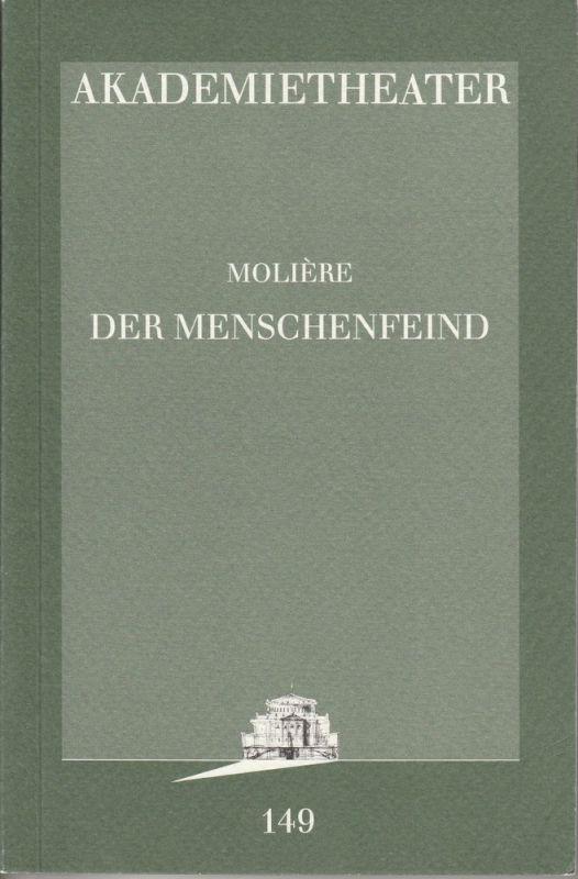 Akademietheater, Burgtheater Wien, Hermann Beil, Isabella Niemann Programmheft Moliere: Der Menschenfeind. Premiere 5. Jänner 1996. Programmbuch 149 Spielzeit 1995 / 1996