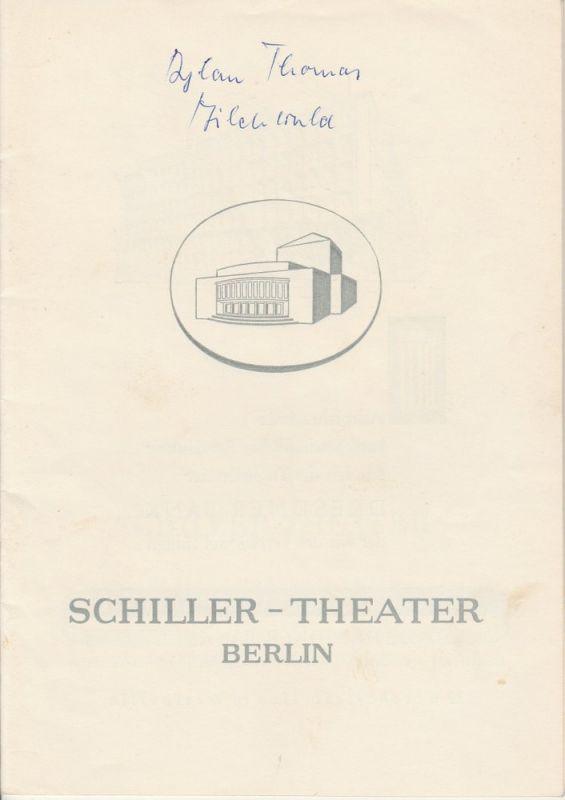 Schiller – Theater Berlin, Boleslaw Barlog, Albert Beßler Programmheft Unter dem Milchwald von Dylan Thomas. Spielzeit 1957 / 58 Heft 61