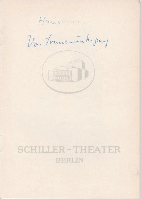 Schiller – Theater Berlin, Boleslaw Barlog, Albert Beßler Programmheft Vor Sonnenaufgang von Gerhart Hauptmann. Spielzeit 1961 / 62 Heft 112