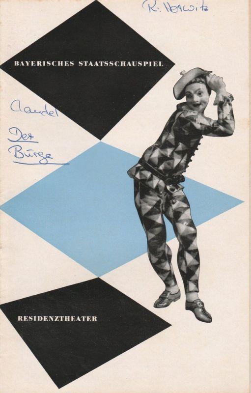 Bayerisches Staatsschauspiel, Residenztheater, Kurt Horwitz, Karl Andreas Wirz, Walter Haug Programmheft Der Bürge von Paul Claudel. 24. März 1954 Spielzeit 1953 / 54 Heft 7