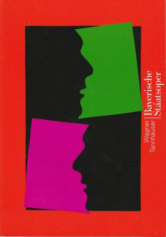 Bayerische Staatsoper, Peter Jonas, Hanspeter Krellmann, Krista Thiele Programmheft Richard Wagner: Tannhäuser Premiere 6. Juli 1994 Nationaltheater München