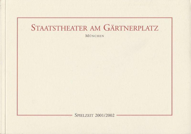 Staatstheater am Gärtnerplatz, Klaus Schultz, Jan Adamiak, Konrad Kuhn, Janina Wolf Programmheft Staatstheater am Gärtnerplatz München Spielzeit 2001 / 2002 Spielzeitheft