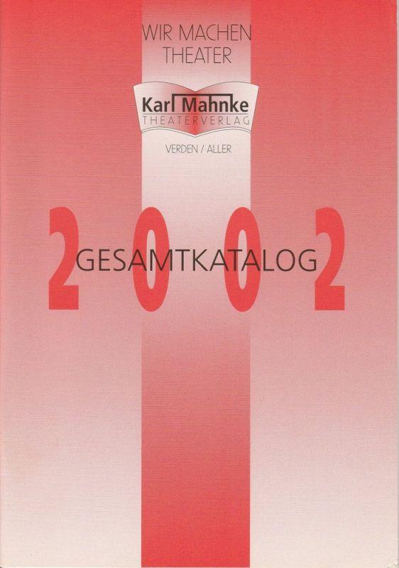 Karl Mahnke Theaterverlag Gesamtkatalog 2002
