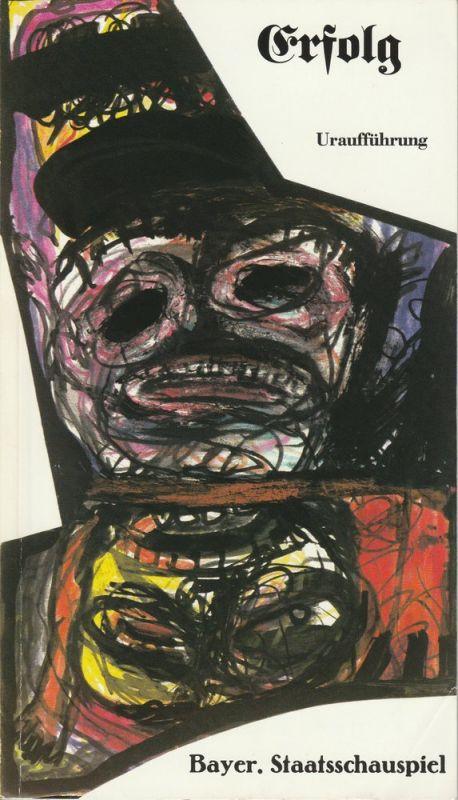 Bayerisches Staatsschauspiel, Frank Baumbauer, Carola Friedrichs-Friedländer, Wilfried Hösl ( Fotos ) Programmheft Uraufführung ERFOLG von Thomas Petz 29. Mai 1986