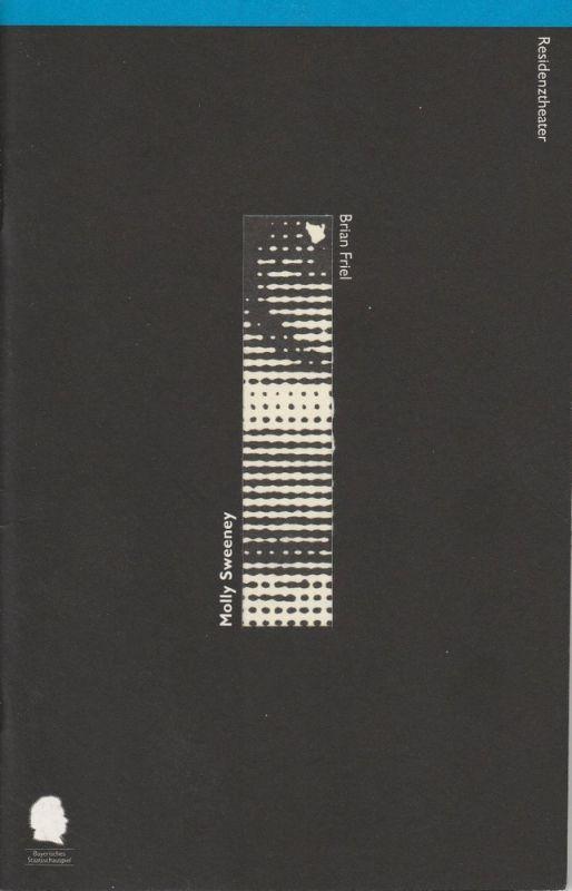 Bayerisches Staatsschauspiel, Eberhard Witt, Andreas Beck, Jörg Wesemüller Programmheft MOLLY SWEENEY von Brian Friel Premiere 26. September 1996 Residenztheater Spielzeit 1996 / 97 Nr. 42