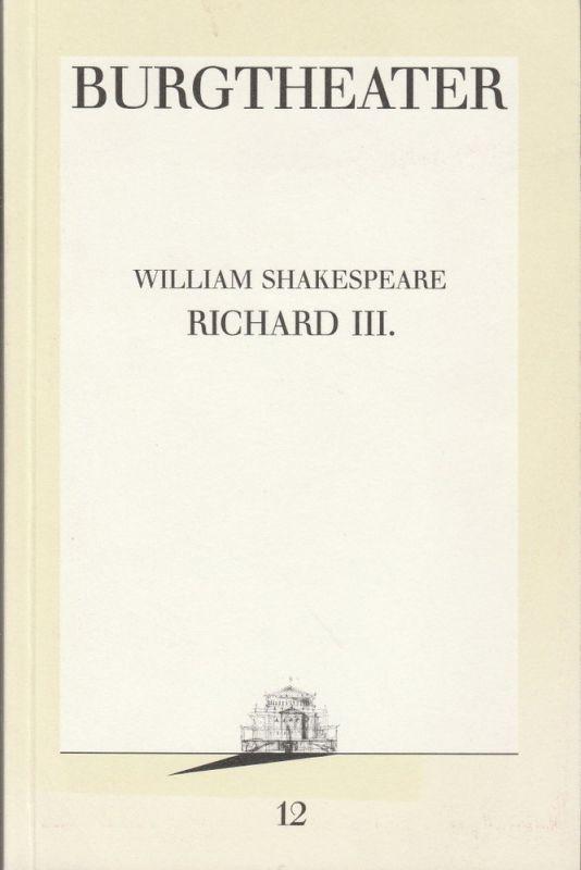 Burgtheater Wien, Hermann Beil, Jutta Ferbers Programmheft William Shakespeare RICHARD III. Premiere 5. Februar 1987 Programmbuch Nr. 12