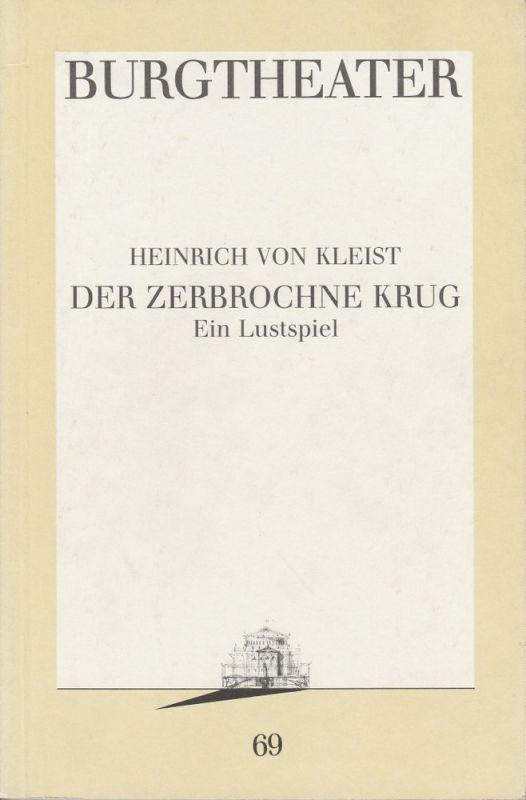Burgtheater Wien, Michael Eberth Programmheft DER ZERBROCHNE KRUG Premiere 21. Dezember 1990 Programmbuch Nr. 69