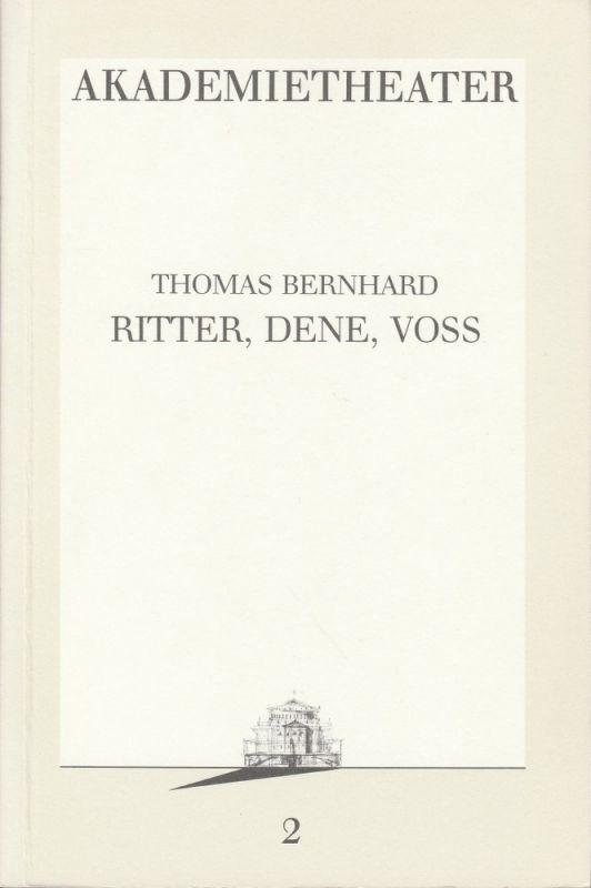 Burgtheater Wien, Vera Sturm Programmheft Thomas Bernhard: RITTER, DENE, VOSS Premiere 4. September 1986 Programmbuch Nr. 2