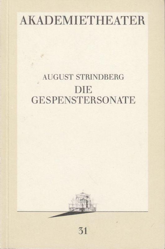 Burgtheater Wien, Michael Eberth Programmheft August Strindberg: DIE GESPENSTERSONATE Premiere 7. Mai 1988 Akademietheater Programmbuch Nr. 31