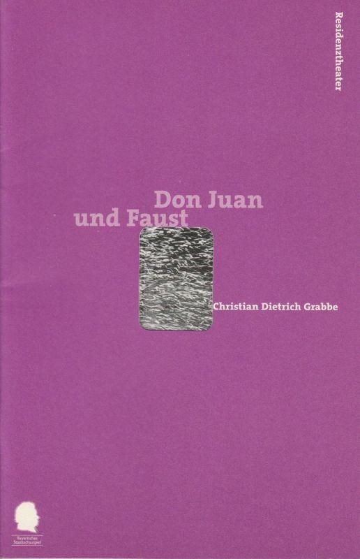 Bayerisches Staatsschauspiel, Eberhard Witt, Johanna Wall Programmheft Don Juan und Faust. Premiere 22. April 1999 Residenztheater Spielzeit 1998 / 99 Nr. 81
