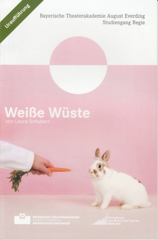Bayerische Theaterakademie August Everding im Prinzregententheater, Antonia Tretter Programmheft Uraufführung WEIßE WÜSTE von Laura Schubert 19.02.2015