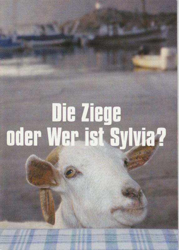 Münchner Volkstheater, Christian Stückl, Kilian Engels Programmheft Die Ziege oder Wer ist Sylvia ? Premiere 5. Februar 2004 Spielzeit 2003 / 2004 Heft 3