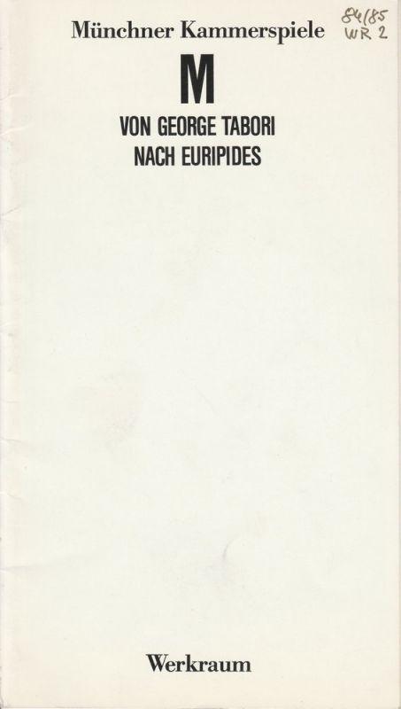 Münchner Kammerspiele, Dieter Dorn, Bernd Wilms Programmheft George Tabori: M. Premiere 3. Januar 1985 Spielzeit 1984 / 85 Werkraum Heft 2