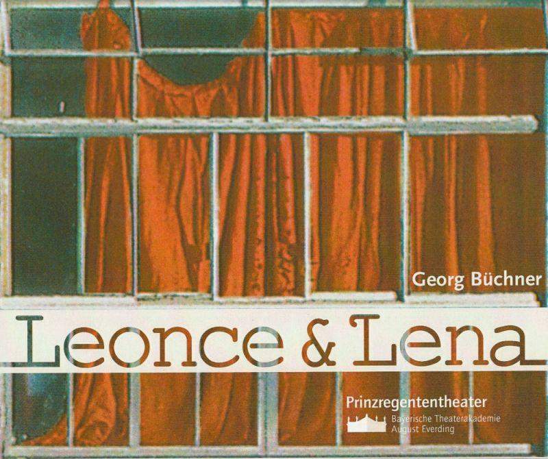 Bayerische Theaterakademie August Everding, Christine Neudeck, Angela Maria Pichler Programmheft LEONCE & LENA. Lustspiel von Georg Büchner. Premiere 19. März 2005