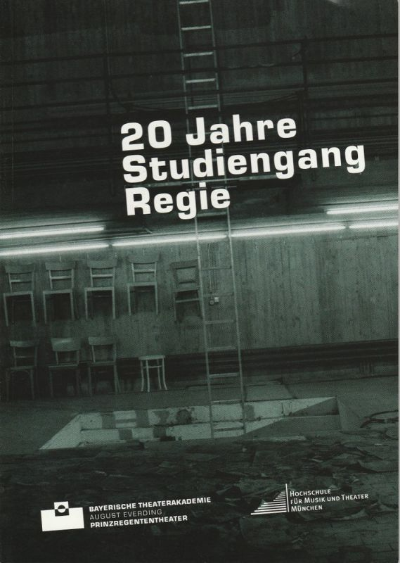 Bayerische Theaterakademie August Everding, Siegfried Mauser, Klaus Zehelein 20 Jahre Studiengang Regie