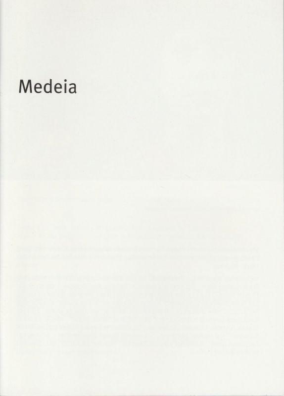 Bayerisches Staatsschauspiel, Dieter Dorn, Hans-Joachim Ruckhäberle, Laura Olivi, Christina Zintl, Thomas Dashuber ( Fotos ) Programmheft Euripides: MEDEIA. Premiere 23. November 2006 Residenz Theater. Spielzeit 2006 / 2007 Heft Nr. 83