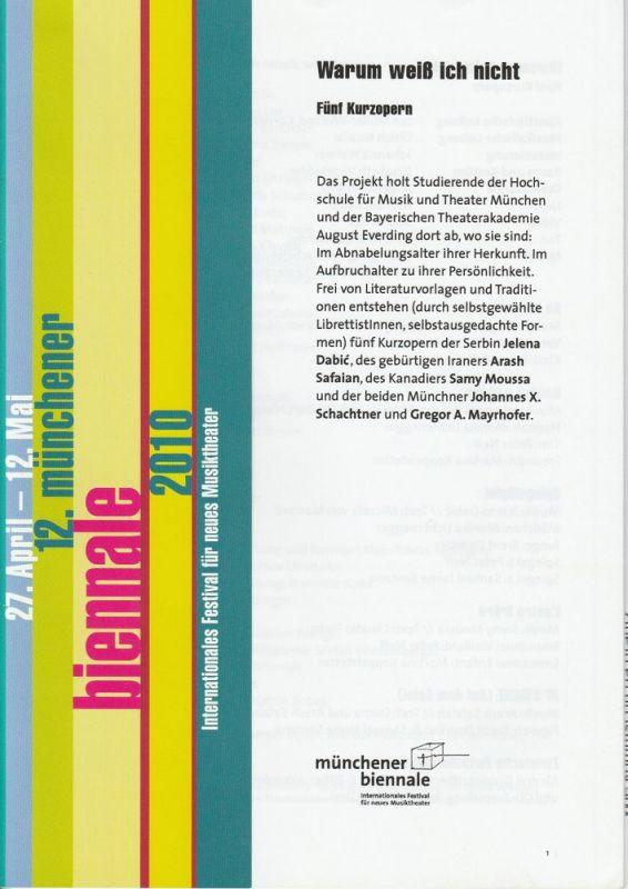 Kulturreferat der Landeshauptstadt München, Spielmotor München, Münchener Biennale, Habakuk Traber, Christiane Pfau Programmheft Uraufführung Warum weiß ich nicht. Fünf Kurzopern. 6. Mai 2010 Reaktorhalle 12. Münchener biennale 2010 27. April - 12. Mai...