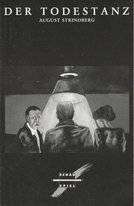 Nationaltheater Mannheim, Arnold Petersen, Juliane Votteler, Daniela Dillinger Programmheft August Strindberg: Der Todestanz. Premiere 10. November 1989 Schauspielhaus Spielzeit 1989 / 90 Nr. 4