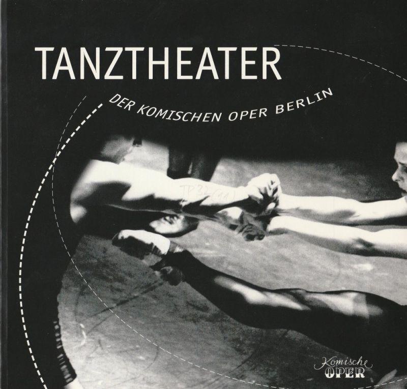 Komische Oper Berlin, Albert Kost, Karin Schmidt-Feister Tanztheater der Komischen Oper Berlin