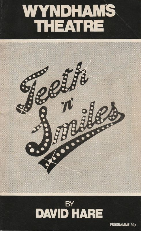 Wyndham´s Theatre Programmheft Teeth 'n' Smiles by David Hare. First Performance at Wyndham´s Theatre, Wednesday 26th May 1976