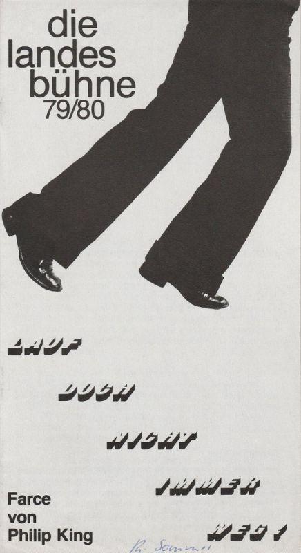 Landesbühne Niedersachsen Nord, Stadttheater Wilhelmshaven, Ludolf Hinrichs ( Fotos ) Programmheft Lauf doch nicht immer weg! Spielzeit 1979 / 80 Heft 1