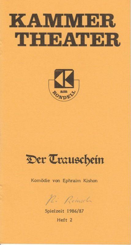 Kammertheater Karlsruhe, Wolfgang Reinsch Programmheft Der Trauschein. Komödie von Ephraim Kishon. Spielzeit 1986 / 87 Heft 2