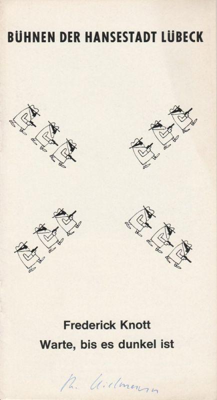 Bühnen der Hansestadt Lübeck, Walter Heidrich, Eberhart Uebe Programmheft Warte, bis es dunkel ist. 15. Mai 1967 Spielzeit 1966 / 67 Heft 22