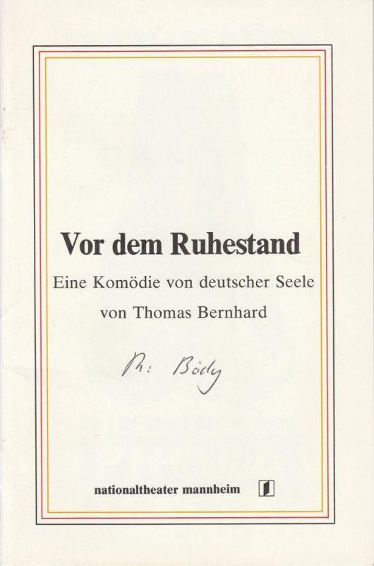 Nationaltheater Mannheim, Arnold Petersen, Eilhard Jacobs Programmheft Thomas Bernhard: Vor dem Ruhestand. Premiere 19. Oktober 1980 Spielzeit 1980 / 81 Nr. 2