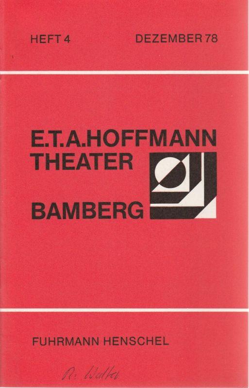 E.T.A. Hoffmann Theater Bamberg, Lutz Walter, W. Rommerskirchen Programmheft Fuhrmann Henschel. Schauspiel von Gerhart Hauptmann Spielzeit 1978 / 79 Heft 4