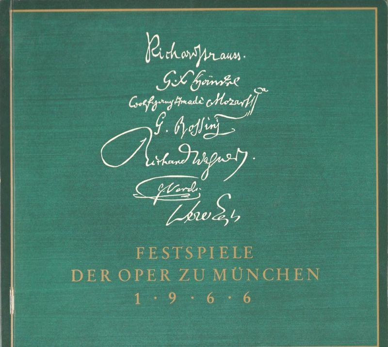 Gesellschaft zur Förderung der Münchner Opern-Festspiele e.V. Festspiele der Oper zu München 1966