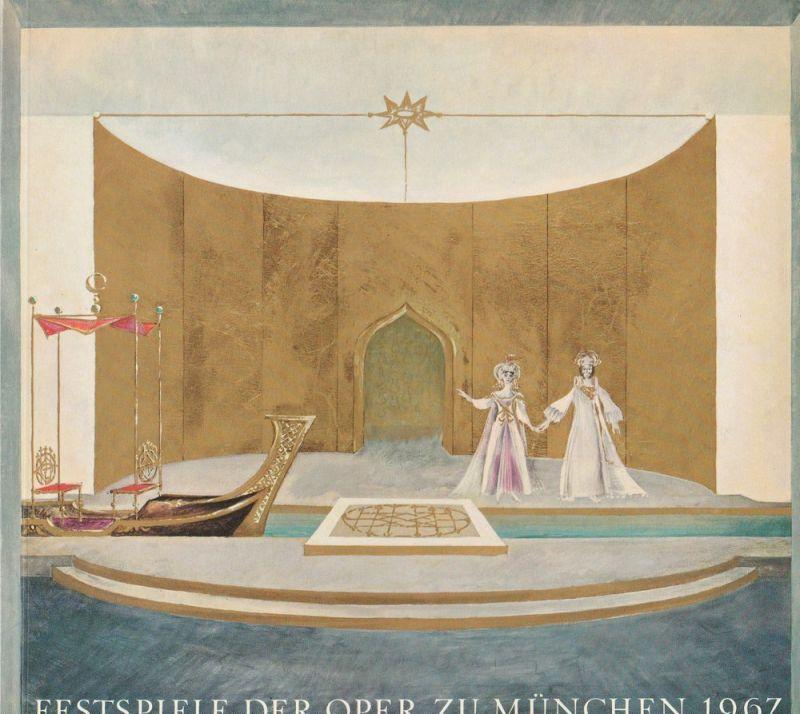 Gesellschaft zur Förderung der Münchner Opern-Festspiele e.V. Festspiele der Oper zu München 1967