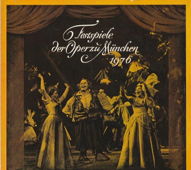 Gesellschaft zur Förderung der Münchner Opern-Festspiele e.V. Festspiele der Oper zu München 1976