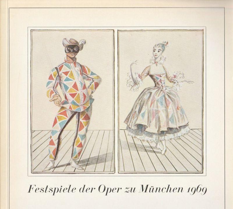 Gesellschaft zur Förderung der Münchner Opern-Festspiele e.V. Festspiele der Oper zu München 1969